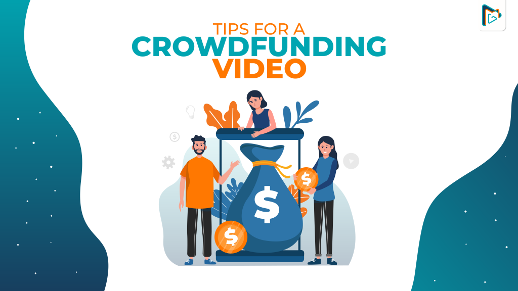 Crowdfunding Video Tips